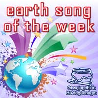 Earth Song of the Week sharinh iniative